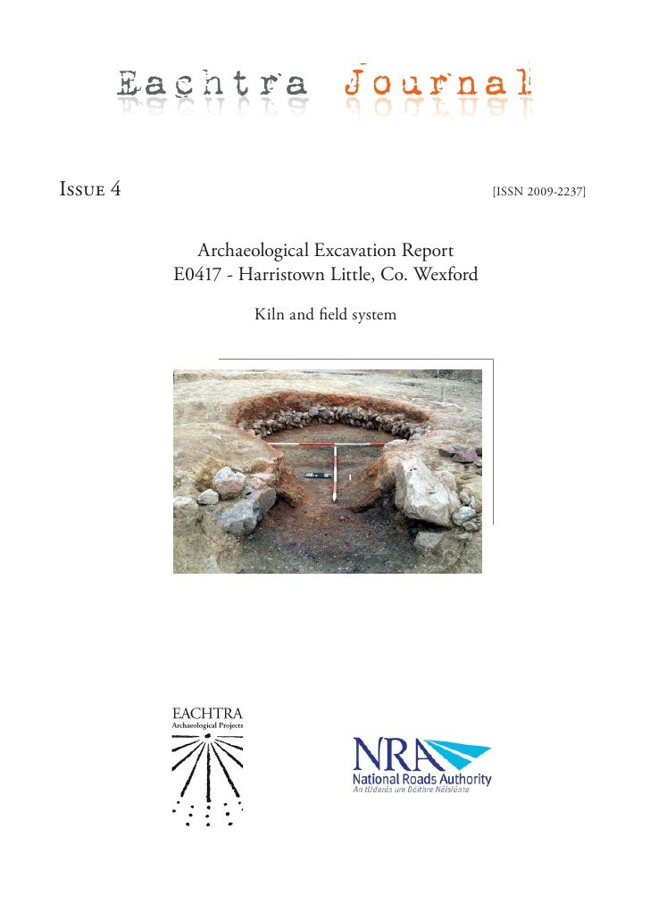 Archaeological Excavation Report E0417 - Harristown Little, Co. Wexford, Ireland - EAP Journal