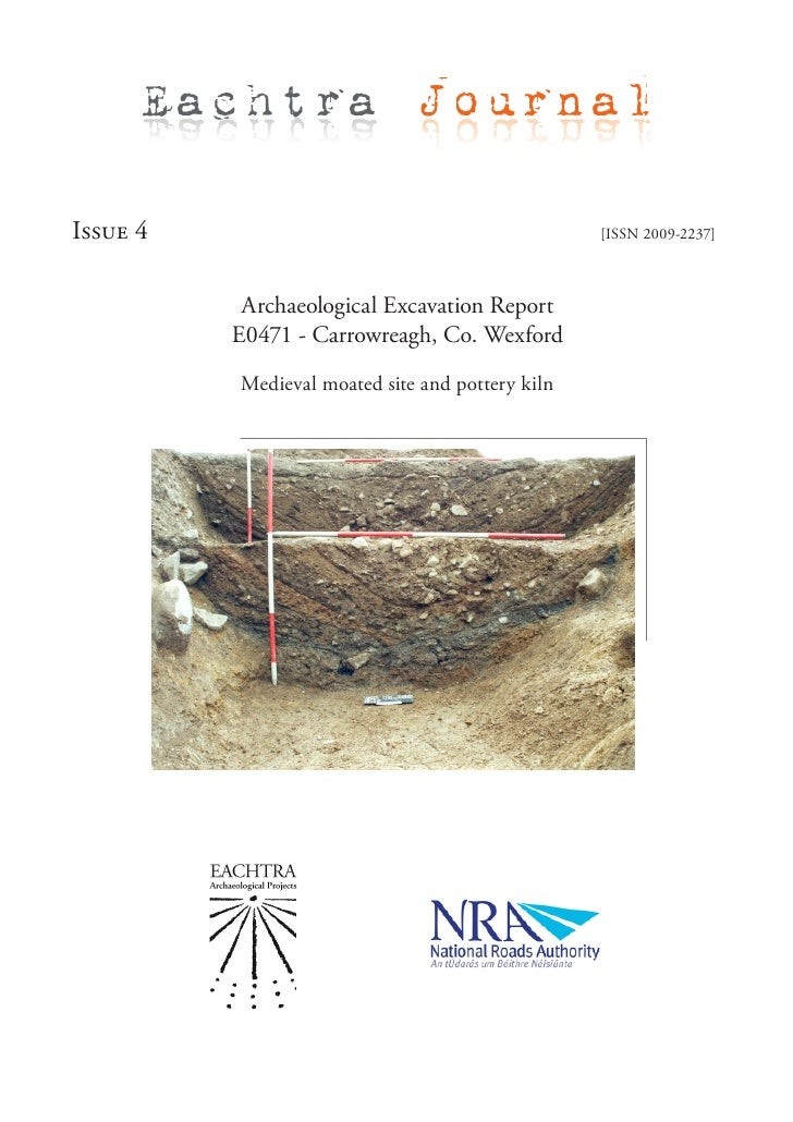 Archaeological Excavation Report E0471 - Carrowreagh, Co. Wexford, Ireland - EAP Journal