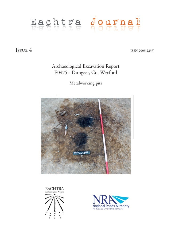Eachtra Journal  Issue 4                                      [ISSN 2009-2237]              Archaeological Excavation Repo...
