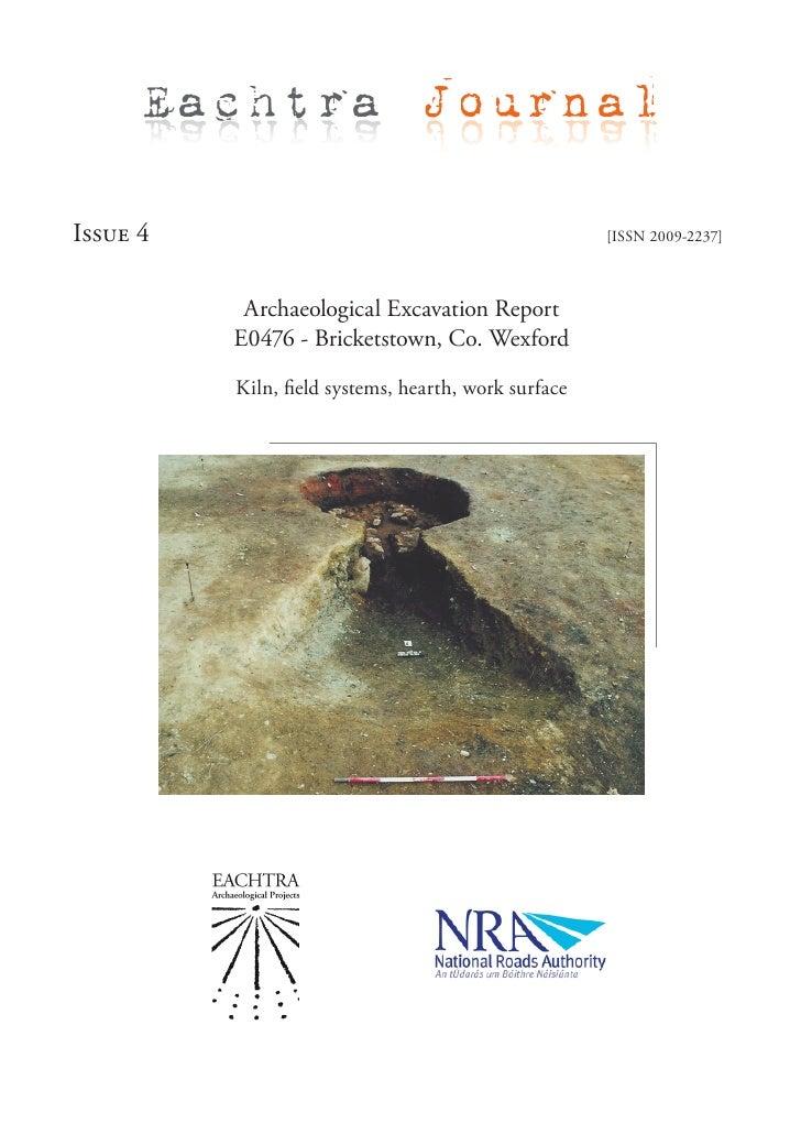 Archaeological Excavation Report E0476 - Bricketstown, Co. Wexford, Ireland - EAP Journal