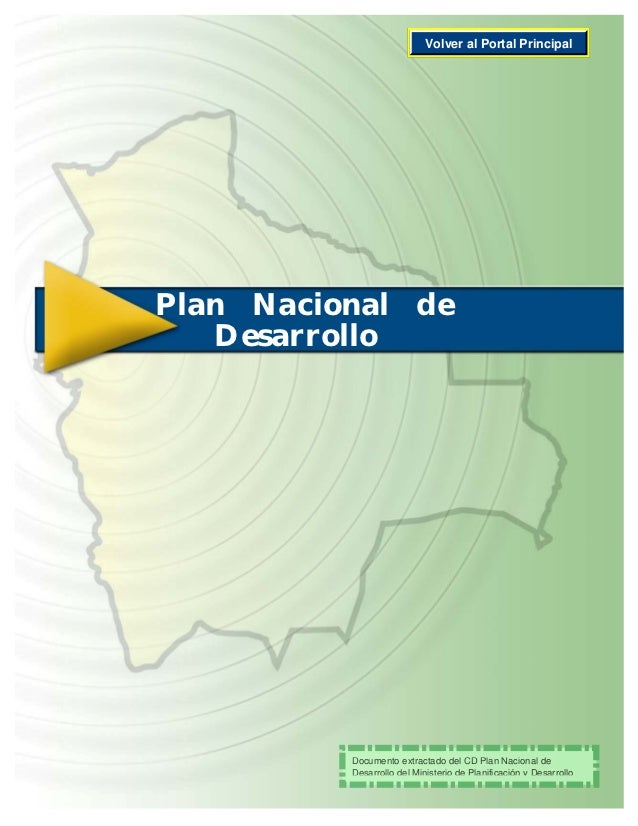 Volver al Portal PrincipalPlan Nacional de   Desarrollo          Documento extractado del CD Plan Nacional de          Des...