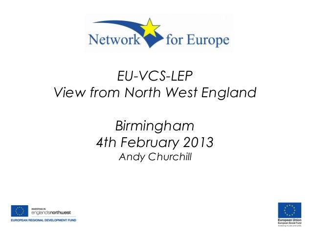 EU-VCS-LEPView from North West EnglandBirmingham4th February 2013Andy Churchill