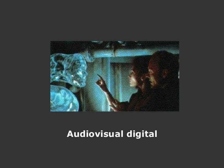 Audiovisual digital