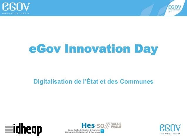 eGov Innovation Day Digitalisation de l'État et des Communes