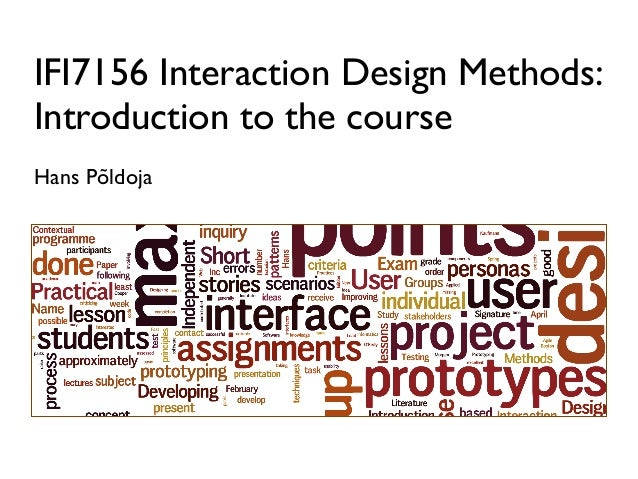 IFI7156 Interaction Design Methods: Introduction to the course