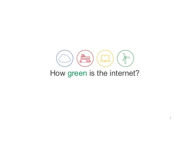 How green is the internet? 1