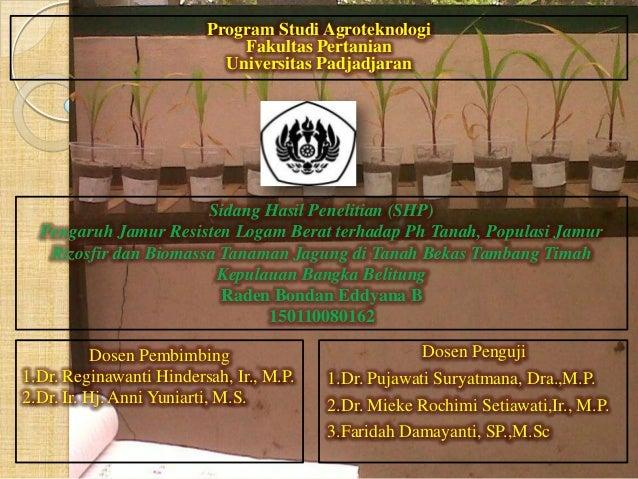 Presentasi Sidang Hasil Penelitian Shp Pengaruh Jamur Resisten Loga