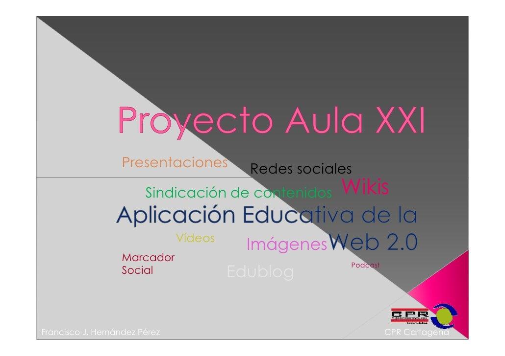 Proyecto Aula XXI