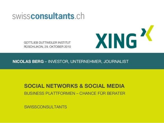 NICOLAS BERG – INVESTOR, UNTERNEHMER, JOURNALIST SOCIAL NETWORKS & SOCIAL MEDIA BUSINESS PLATTFORMEN – CHANCE FÜR BERATER ...