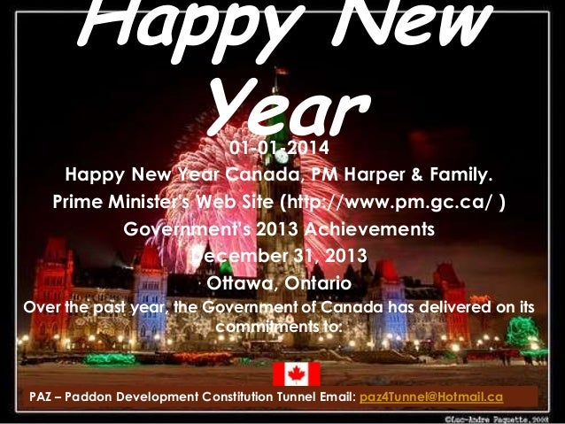 Happy New Year  01-01-2014 Happy New Year Canada, PM Harper & Family. Prime Minister's Web Site (http://www.pm.gc.ca/ ) Go...