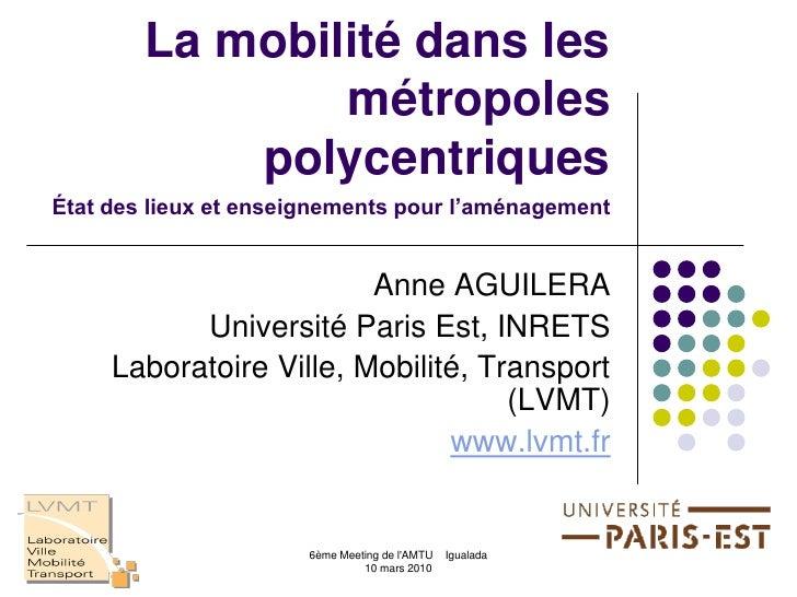 La mobilité dans les                 métropoles             polycentriques État des lieux et enseignements pour l'aménagem...