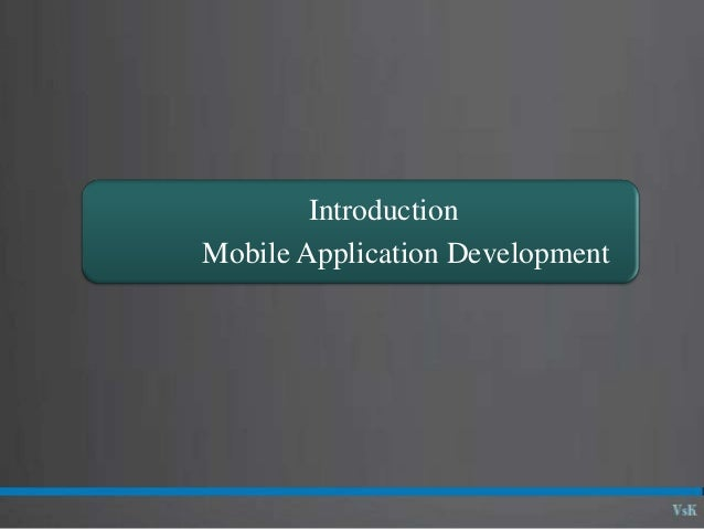 01  01 - introduction to mobile application development