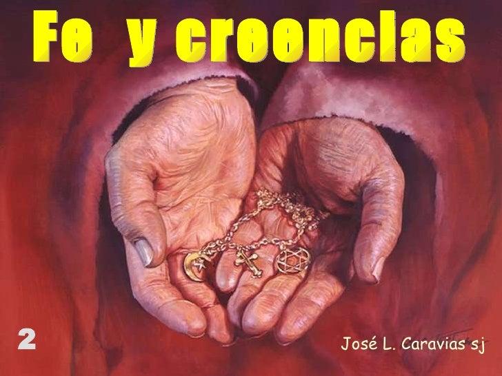 José L. Caravias sj Fe  y creencias 2