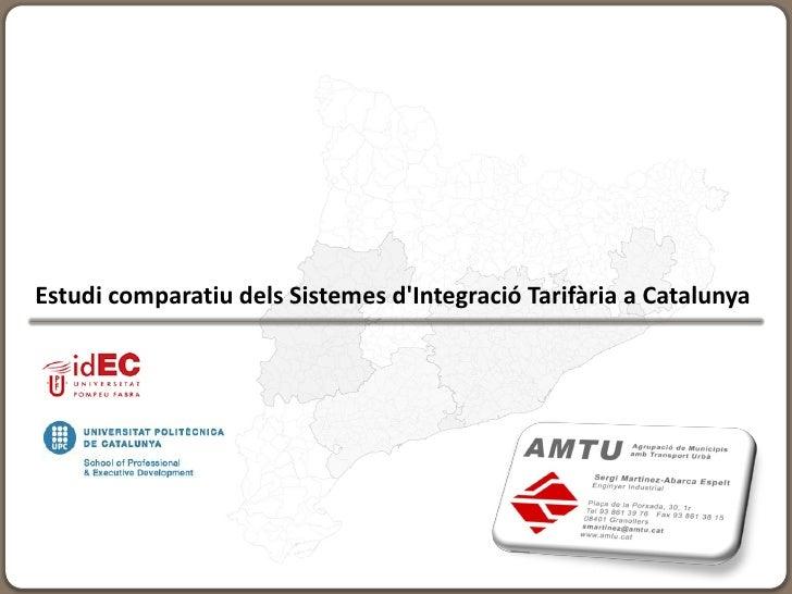Estudi comparatiu dels Sistemes d'Integració Tarifària a Catalunya