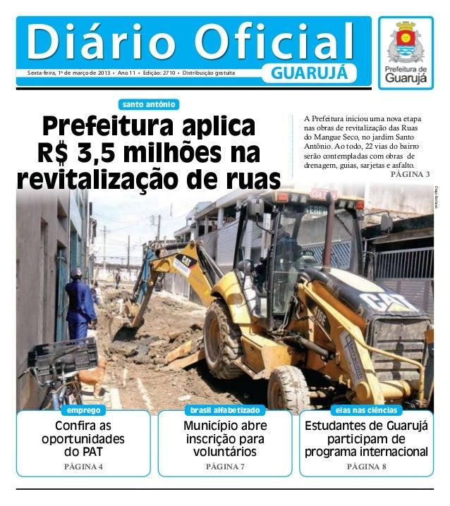 Diário OficialSexta-feira, 1º de março de 2013 • Ano 11 • Edição: 2710 • Distribuição gratuita                            ...