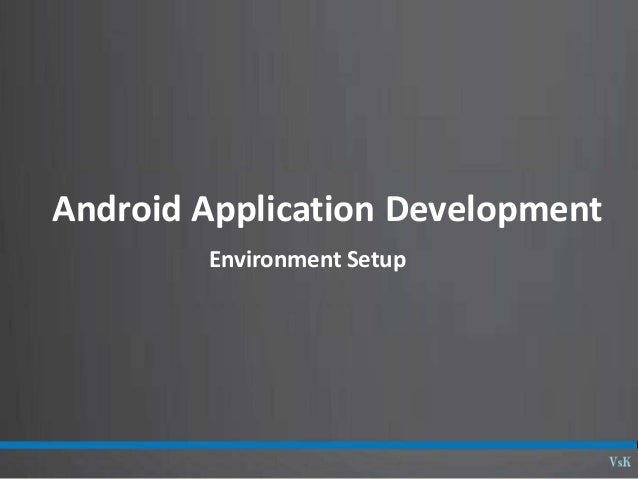 01  04 - android set up and creating an android project
