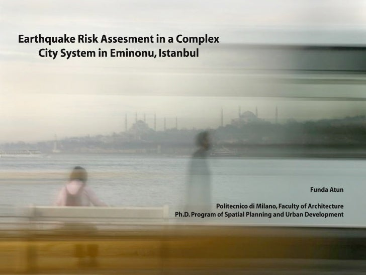 Earthquake Risk Assessment in a Complex City System in Eminonu, Istanbul