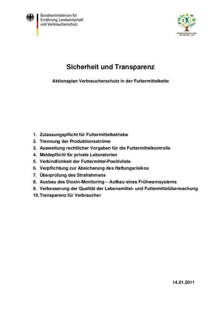 Sicherheit und Transparenz        Aktionsplan Verbraucherschutz in der Futtermittelkette1. Zulassungspflicht für Futtermit...