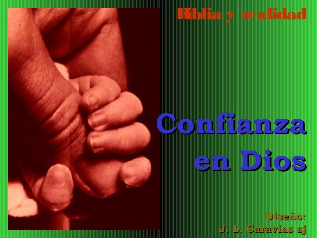 Confianza en Dios - José Luis Caravias, sj.