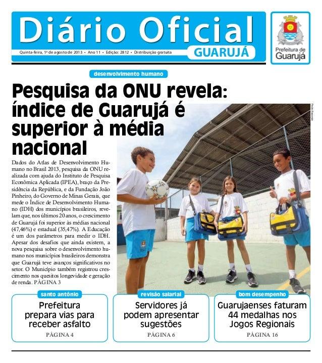 Pesquisa da ONU revela: índice de Guarujá é superior à média nacional Prefeitura prepara vias para receber asfalto Página ...