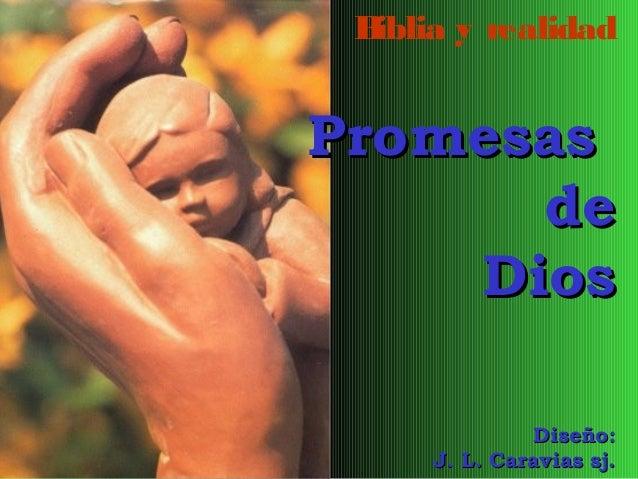 B iblia y realidad  Promesas de Dios Diseño: J. L. Caravias sj.