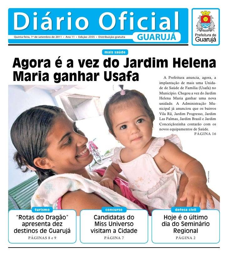 Diário OficialQuinta-feira, 1º de setembro de 2011 • Ano 11 • Edição: 2355 • Distribuição gratuita                        ...