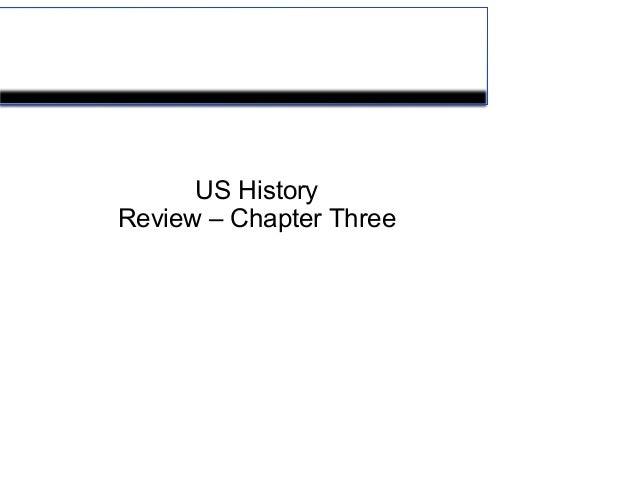 US HistoryReview – Chapter Three