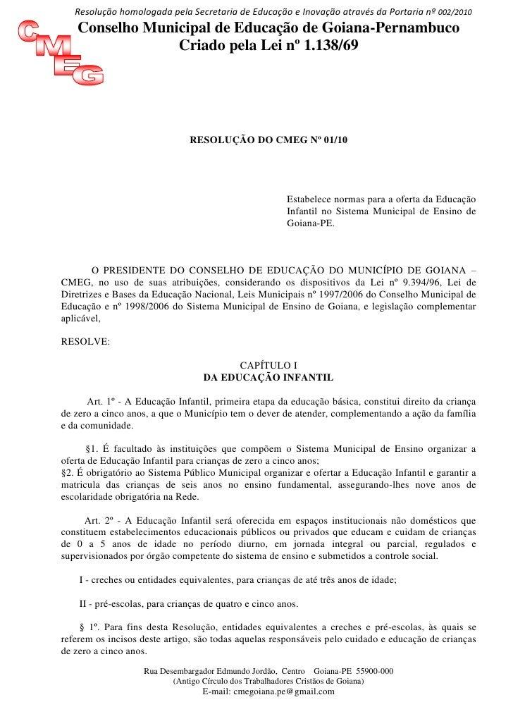 Resolução homologada pela Secretaria de Educação e Inovação através da Portaria nº 002/2010    Conselho Municipal de Educa...