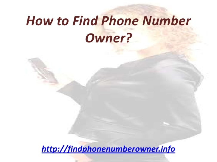 How To Find Phone Number Owner