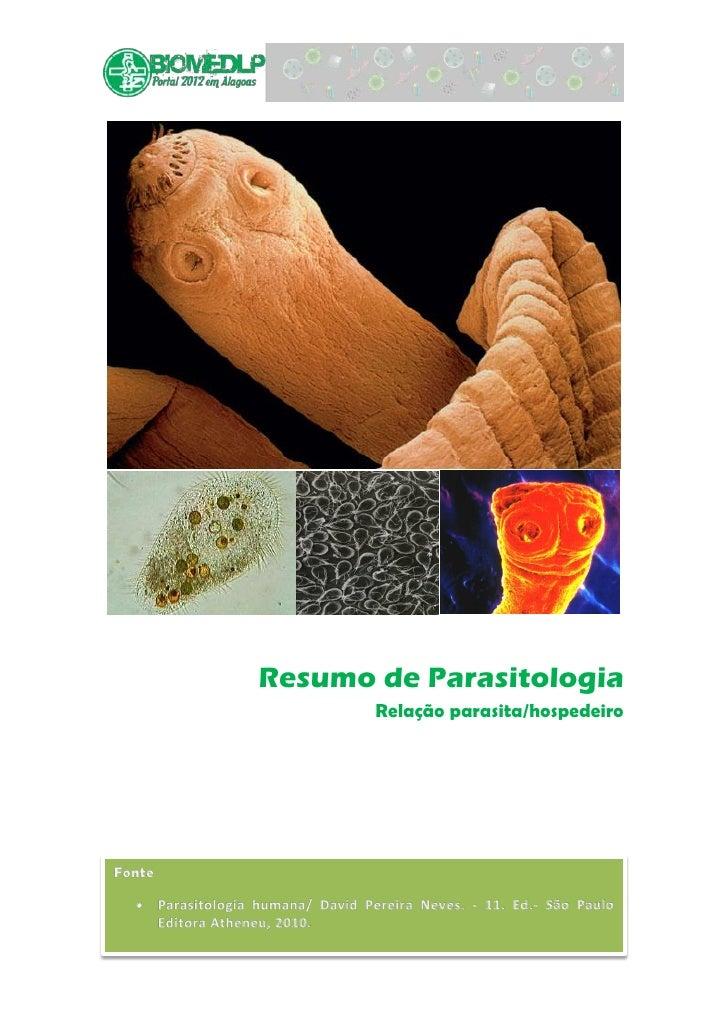 Resumo de Parasitologia       Relação parasita/hospedeiro