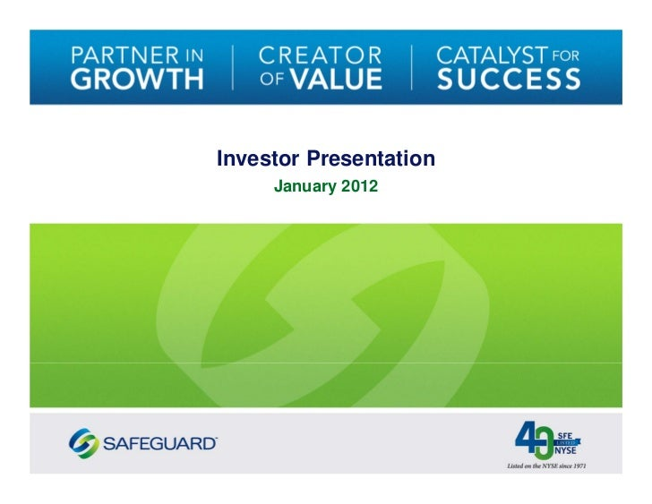 Safeguard Scientifics (NYSE: SFE) Investor Relations Presentation - January 2012