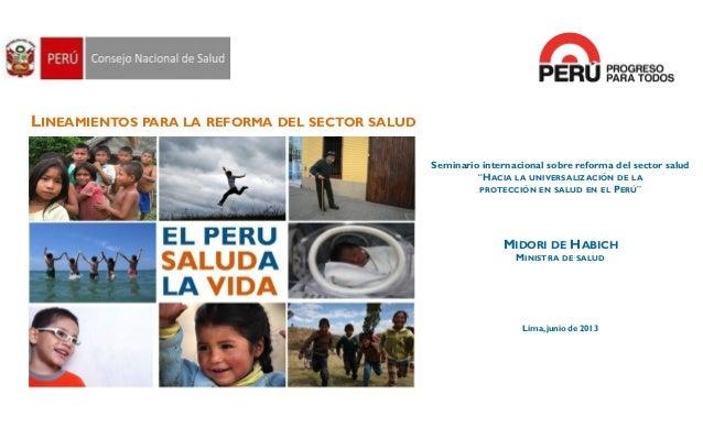 """LINEAMIENTOS PARA LA REFORMA DEL SECTOR SALUDSeminario internacional sobre reforma del sector salud""""HACIA LA UNIVERSALIZAC..."""