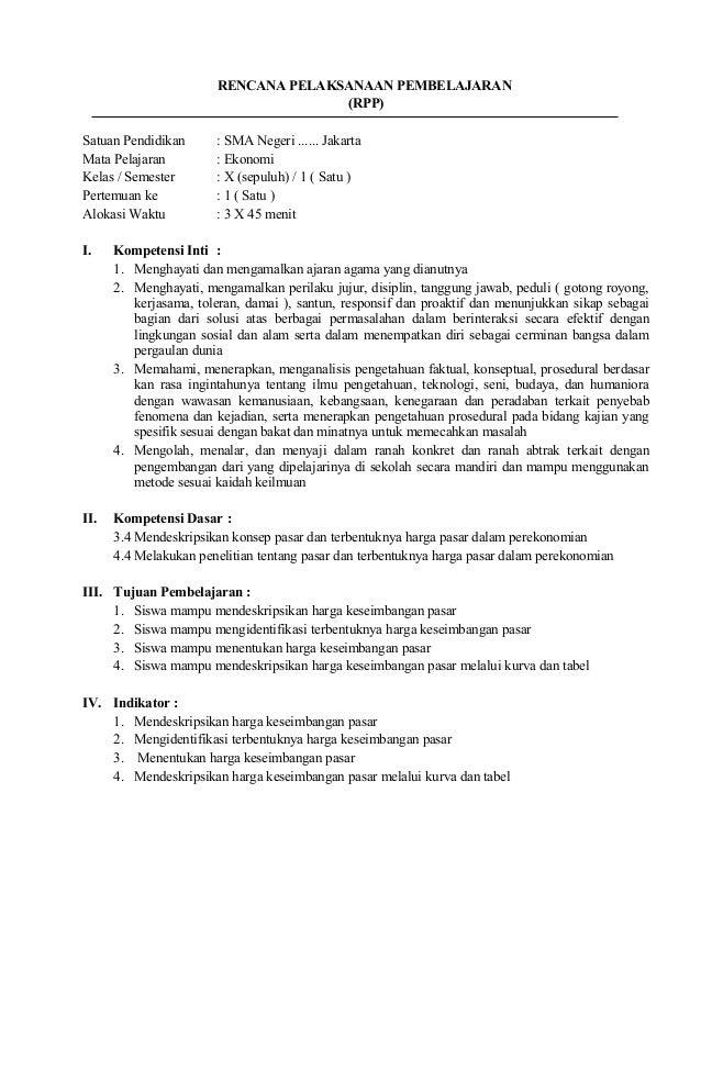 RENCANA PELAKSANAAN PEMBELAJARAN (RPP) Satuan Pendidikan : SMA Negeri ...... Jakarta Mata Pelajaran : Ekonomi Kelas / Seme...