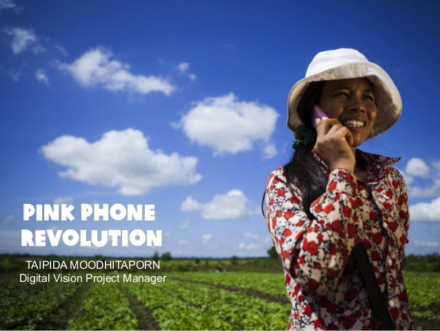 Pink Phone Revolution TAIPIDA MOODHITAPORN Digital Vision Project Manager  Page 1