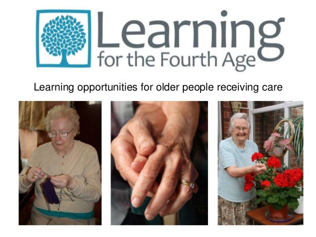 Learning opportunities for older people receiving care