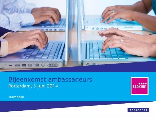 Agenda ambassadeursbijeenkomst Kennisnet mbo