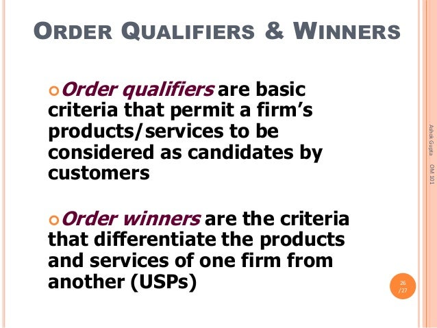 order winners and order qualifiers and its Visit for customized academic assistance in operations management order winners and or.