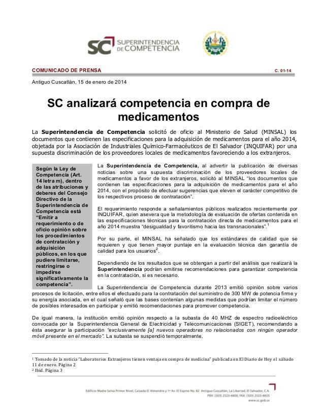 COMUNICADO DE PRENSA  C. 01-14  Antiguo Cuscatlán, 15 de enero de 2014           SC analizará competencia en comp...