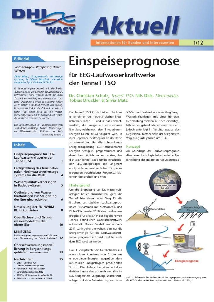 1/12EditorialVorhersage – Vorsprung durch                                                    EinspeiseprognoseWissenSilvia...