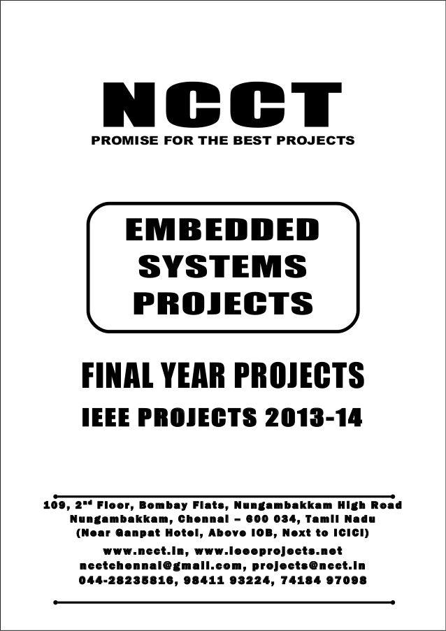 NCCT Smarter way to do your Projects 04 4 - 2 82 3 58 1 6 , 98 4 11 9 3 22 4 7 4 18 4 97 0 98 ncctchennai@gmail.com EMBEDD...