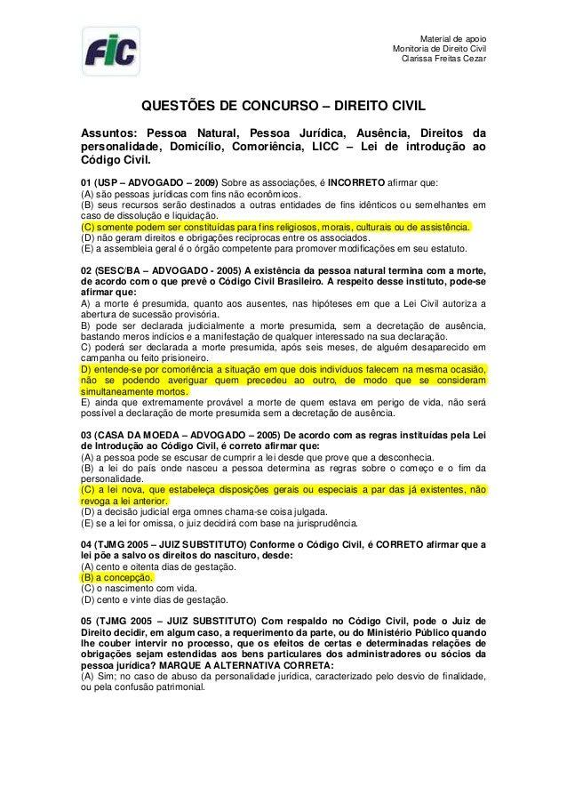 Material de apoioMonitoria de Direito CivilClarissa Freitas CezarQUESTÕES DE CONCURSO – DIREITO CIVILAssuntos: Pessoa Natu...