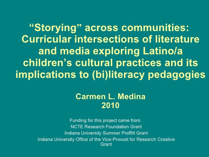 """"""" St orying """"  across communities:  Curricular intersections of literature and media exploring Latino/a children's cultura..."""