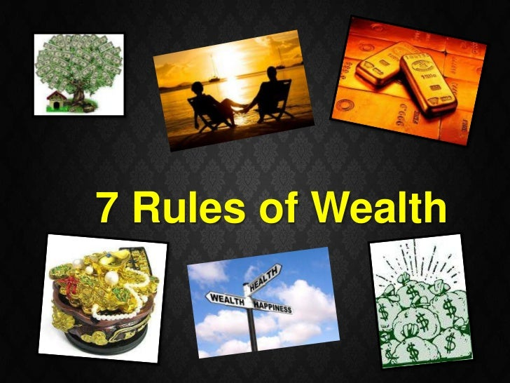 7 Rules of Wealth