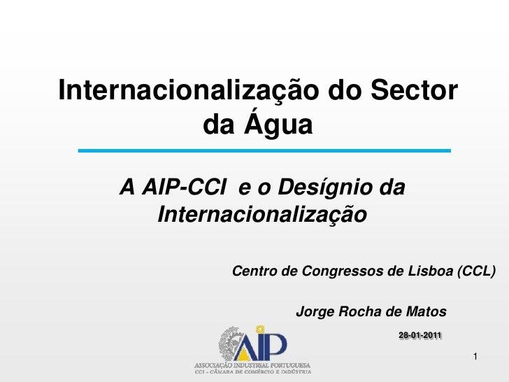 A AIP e o desígnio da internacionalização  (Lisboa)