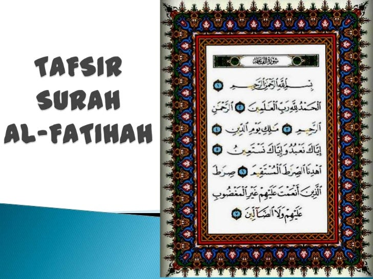 ◦ Al-Fatihah (        )   ◦ Ummul Quran (              )    ◦ Ummul Kitab (             )◦ As-Sab'ul Mathani (            ...
