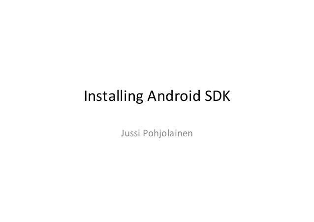 Android SDK: How to Install