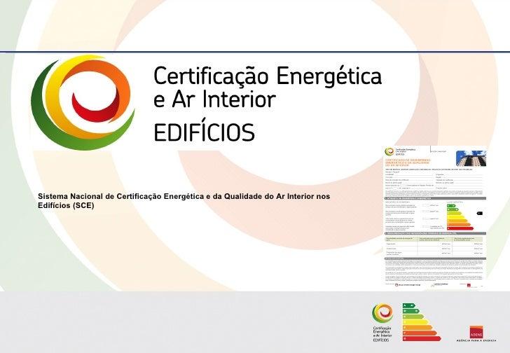 Sistema Nacional de Certificação Energética e da Qualidade do Ar Interior nos Edifícios (SCE)
