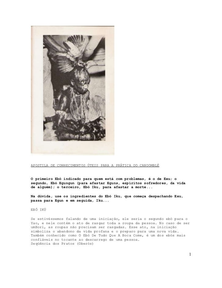 APOSTILA DE CONHECIMENTOS ÚTEIS PARA A PRÁTICA DO CANDOMBLÉO primeiro Ebó indicado para quem está com problemas, é o de Ex...