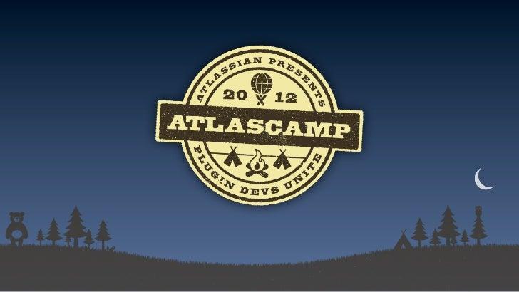 AtlasCamp US 2012 Keynote, Jean-Michel Lemieux