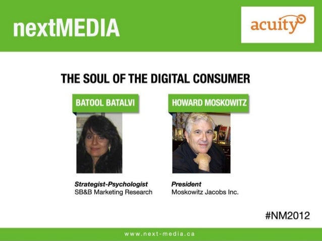 The Psyche of theDigital Consumer